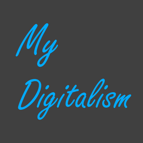 My Digitalism-001-Introduction