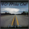 40 Miles Out - Keep on Running