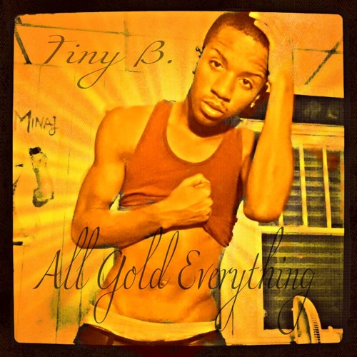 Tiny B. Ft Savii - All Gold Everything (Cassie Remix)