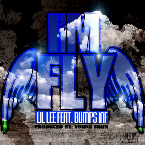 Lil Lee - I'm Fly ft. Bumps INF