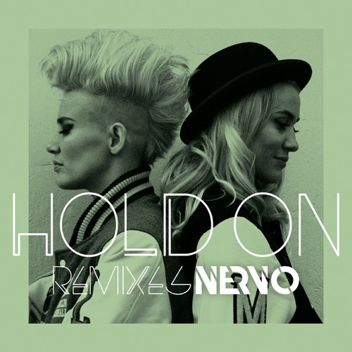 NERVO - Hold On (Fred Falke Remix)