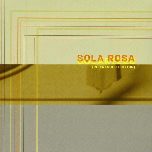 Dont Leave Home - Sola Rosa (Res Remix)