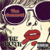 The General - The Truth (Produced By. Raphael Saadiq)