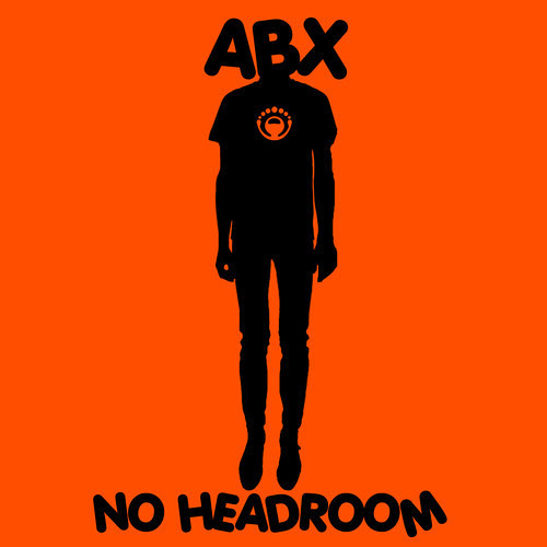 ABX - No Headroom (Jose Ribera & Manolo Ribera Remix)