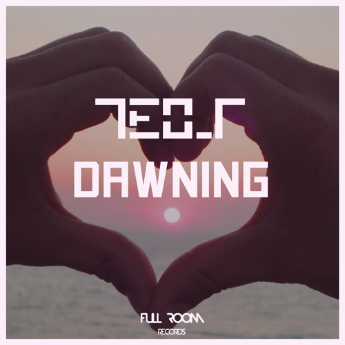 Teo_T - Dawning Out April 27th