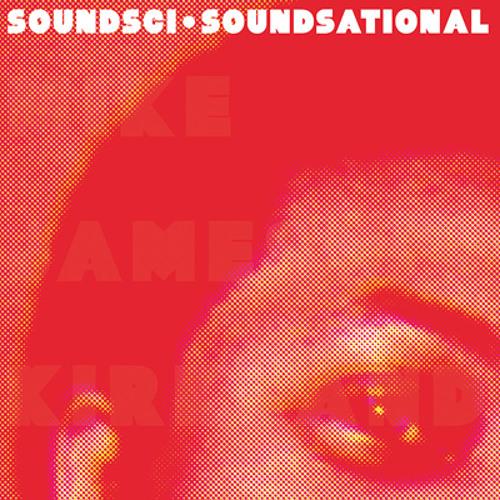 "Soundsci ""Soundsational"" Preview"