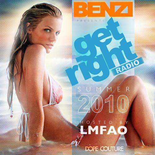BENZI   Get Right Radio (Summer 2010 Edition)