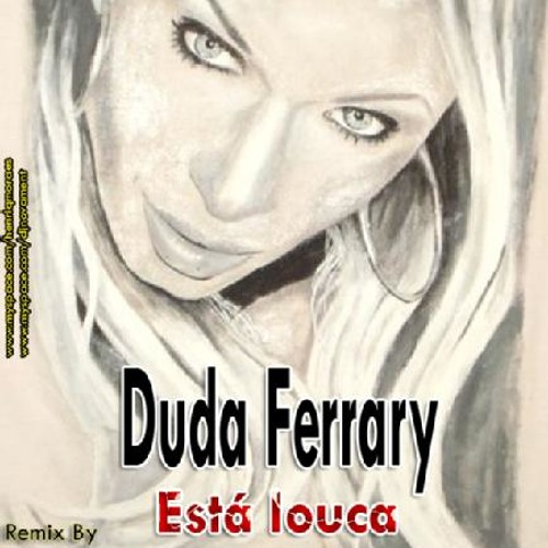 Esta Louca (HenriqMoraes And Novament Drag Mix)-Duda Ferrary