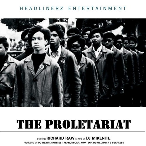 Richard Raw - The Proletariat Album Snippets