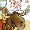 If You Give a Moose a Muffin - read by Maxim