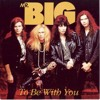 Mr. Big - To Be With You r&b remix (mardy gee)