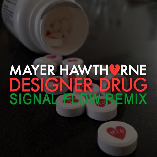 Mayer Hawthorne- Designer Drug (Signal Flow Remix)