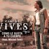 39- Como Le Gusta A Tu Cuerpo- Carlos Vives & Michel Telo- Nahu Dee Jay