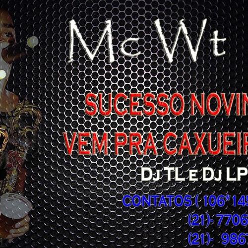 Mc WT CAXU - NOVINHA VEM PRA CAXU [DJ MAIKINHO STUDIO TNT]