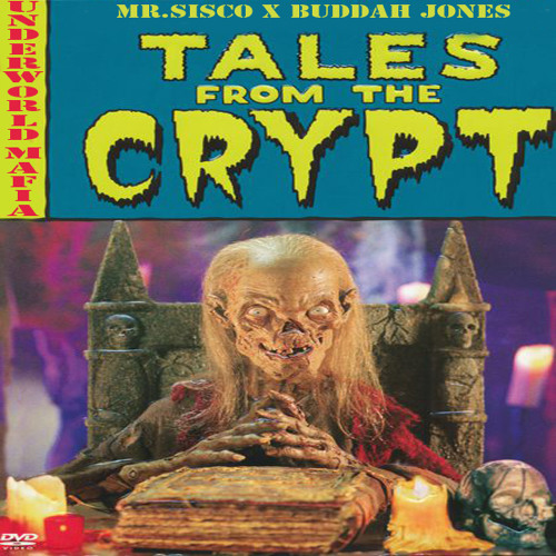 Mr.Sisco - Tales From The Crypt (Feat. Buddah Jones)(Prod. By Dj Smokey)