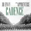 "JB Envy ft. Apprentice ""Cadence"" (Prod. by Ante)"