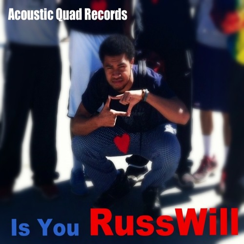 RussWill - Is You