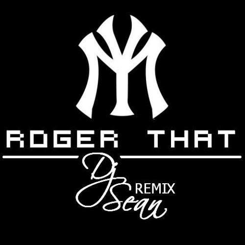 Young Money - Roger That (Sean`s Remix)