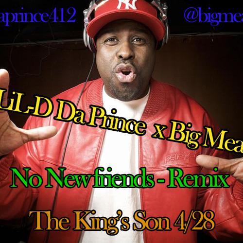 No New Friends - Official Remix