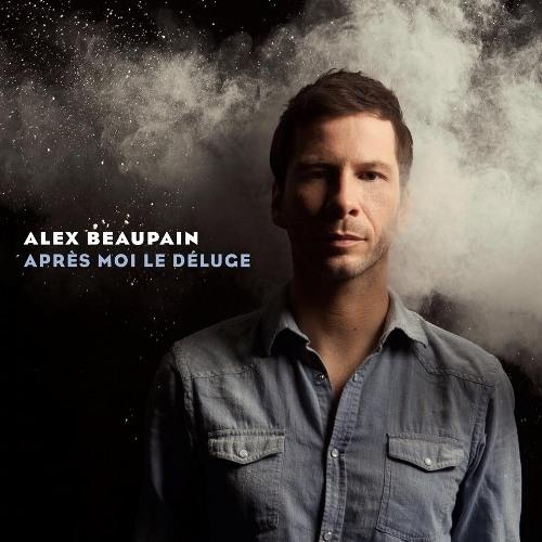 Encore un matin : Alex Beaupain - 18 avril 2013