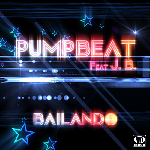 PUMPBEAT Feat. J.B. - Bailando [Teaser]