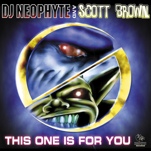 DJ Neophyte & Scott Brown - Hold the beat back (NEO009) (2000)
