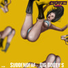 Suddendeaf - Big Booty's [Clownsville Records]