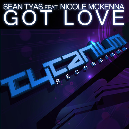 Sean Tyas feat. Nicole McKenna - Got Love (Original mix SoundCloud Teaser)