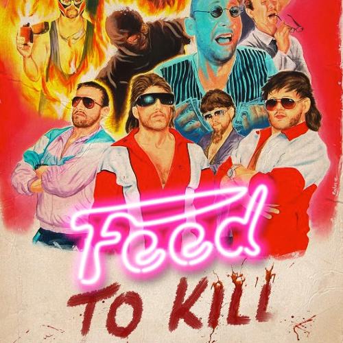 Feed To Kill (OST Fake Movie Trailer)