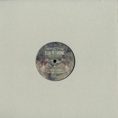 Elia Perrone - Bagatelas (Dani Casarano Remix)Unclear rec