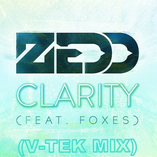 Zedd - Clarity (V-tek mix)