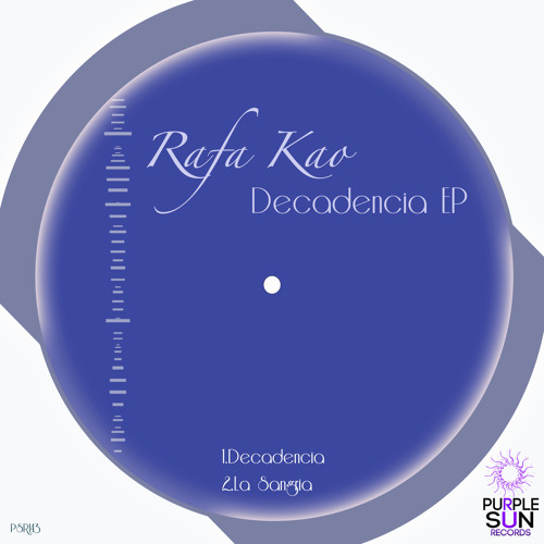 Rafa Kao - Decadencia EP [PSR143]