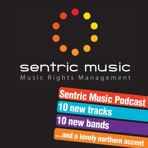 #37 The Sentric Music Podcast April 2013