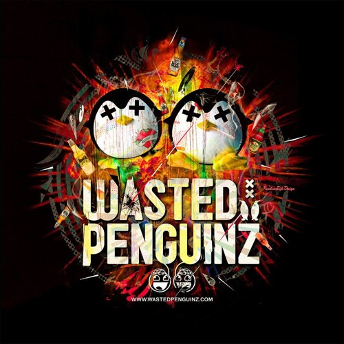 Wasted Penguinz Feat. MC Nolz - Let's Get Wasted (Wasted Festival Anthem 2013)