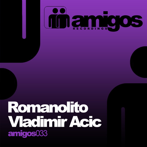 Romanolito - Eresgikal (Vladimir Acic Remix) Amigos Recordings