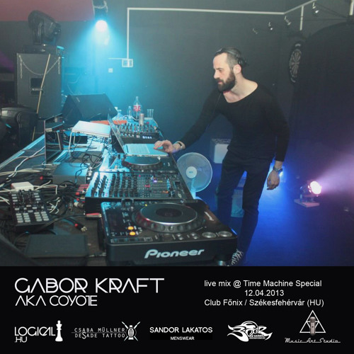 Gabor Kraft aka Coyote live mix @ Time Machine Special 12.04.2013