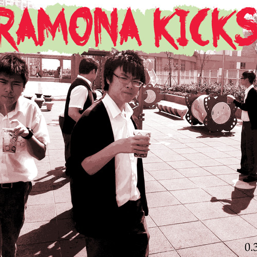 The Ballad Of Ramona Kicks