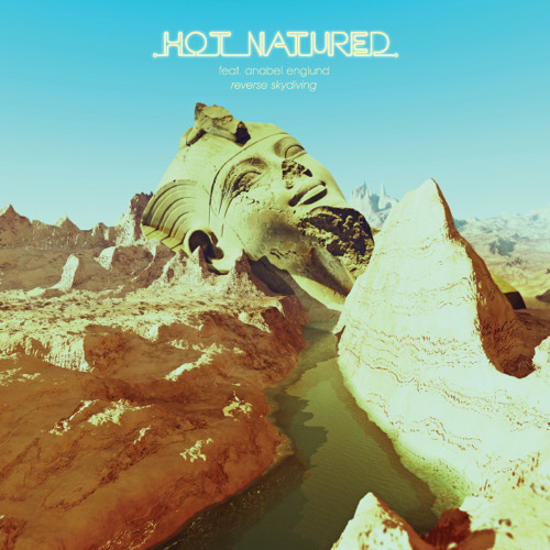 Hot Natured featuring Anabel Englund - Reverse Skydiving (Robert James - Terrace Remix)