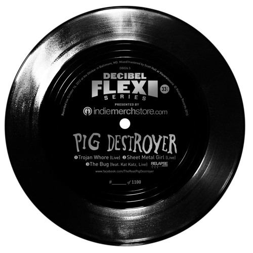 "Pig Destroyer ""Trojan Whore/Sheet Metal Girl/The Bug w/ Kat Katz (Live)"" (dB026.5)"