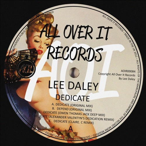 Lee Daley - Dedicate (Claire.C remix preview) [All Over It Records]