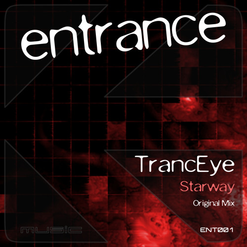 TrancEye - Starway (Original Mix) [Entrance Music] PREVIEW