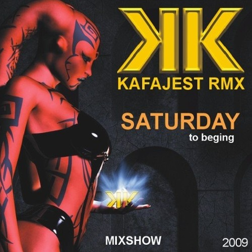 Dj kafajest - saturday to begin (bate cabelo) mix show