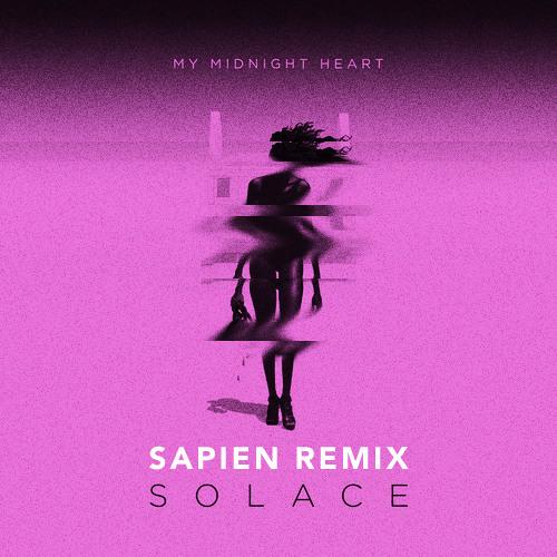 My Midnight Heart - Solace (Kookiecakes Remix)