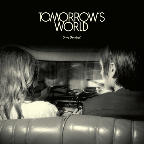 Tomorrow's World - Drive (Yan Wagner remix)