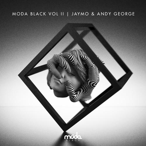 Moda Black Vol. II... Walk-through with Jaymo & Andy George