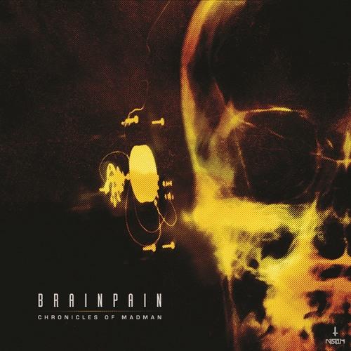 BRAINPAIN - DESTROYER (CHRONICLES OF MADMAN ALBUM)