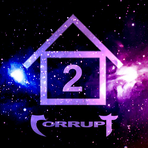 Welcome to Corrupt's House - Vol. 2