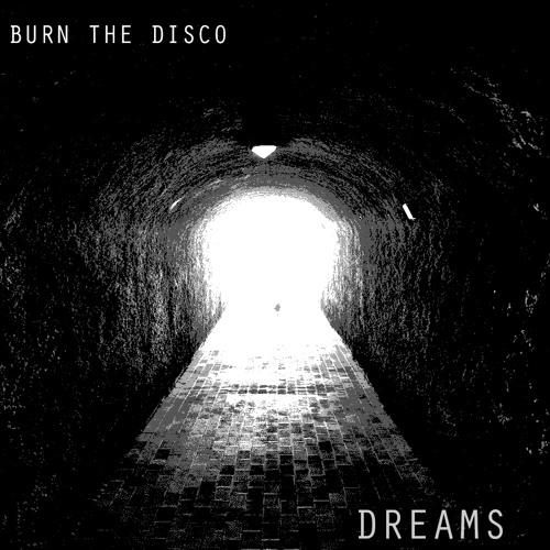 Dreams by Burn The Disco