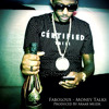 Fabolous - Money Talks (Prod. by Araab Muzik)