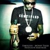Fabolous - Money Talks (Prod. by Araab Muzik)